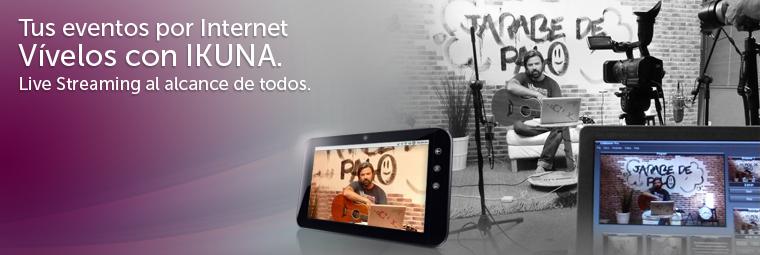 ikuna-video-streaming-eventos-directo